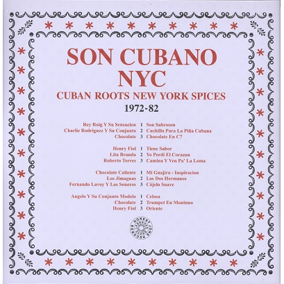 Son Cubano NYC Cuban roots new york spices 1972-82