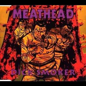 MEATHEAD Dick Smocker