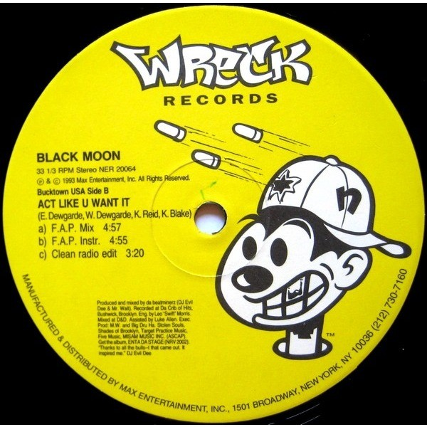 Black Moon How Many Emcee's (Must Get Dissed) / Act Like U Want It