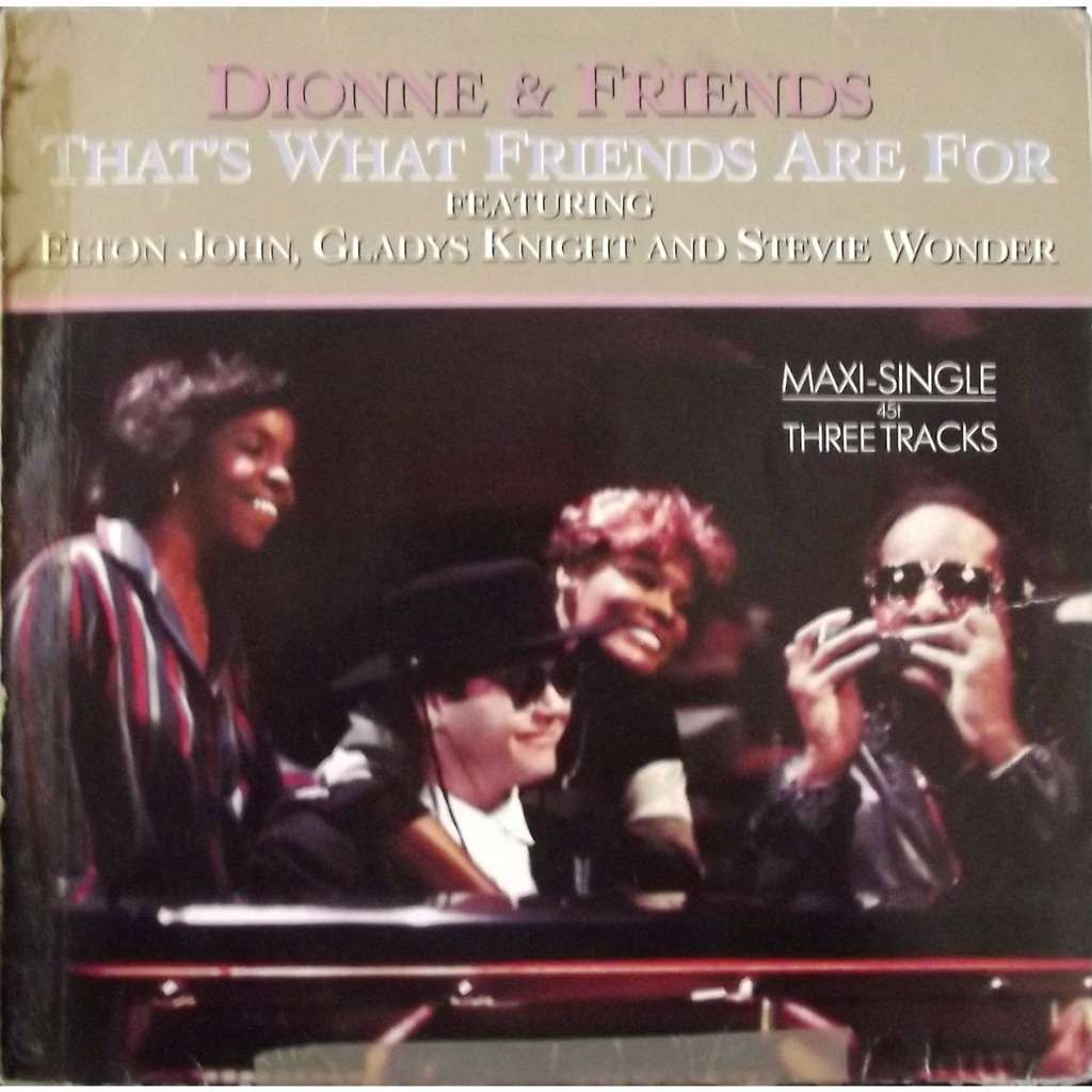 that s what friends are for dionne warwick dionne friends