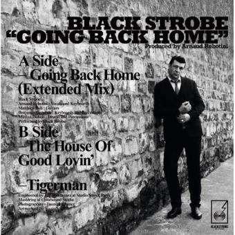 Black Strobe Going Back Home