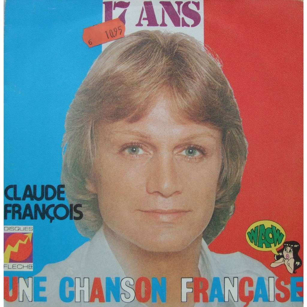 CLAUDE FRANCOIS 17 ans - Une chanson française