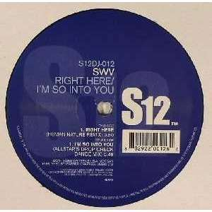 SWV - Right Here / I'm So Into You SWV - Right Here / I'm So Into You