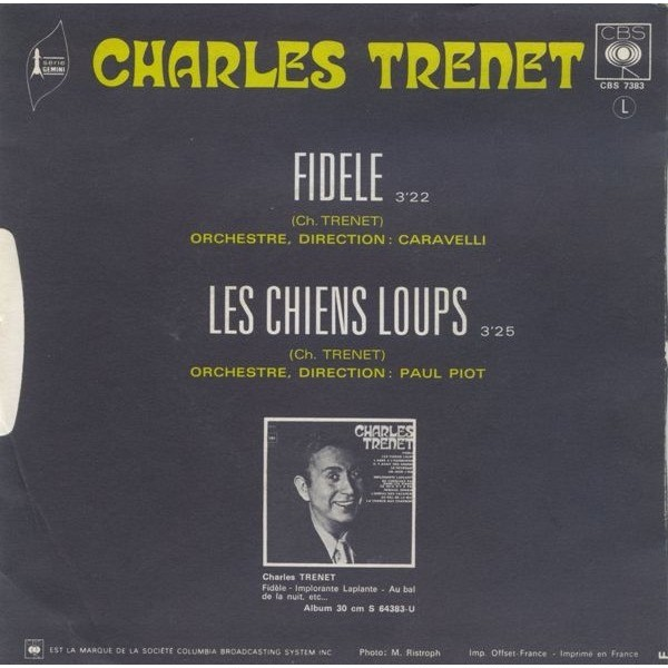 Charles Trenet Fidele / Les Chiens Loups