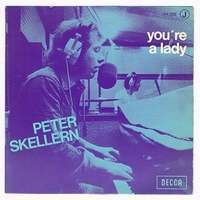 SKELLERN PETER YOU' RE A LADY / MANIFESTO