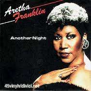 FRANKLIN,ARETHA ANOTHER NIGHT