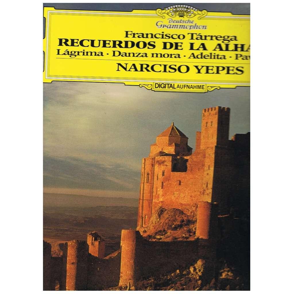 NARCISO YEPES / FRANCISCO TARREGA FRANCISCO TARREGA / RECUERDOS DE LA  ALHAMBRA