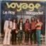 VOYAGE - Le roy / Nangadef - 45T (SP 2 titres)