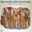 SOUTH SIDE MOVEMENT THE - Includes I' been watchin' you - LP