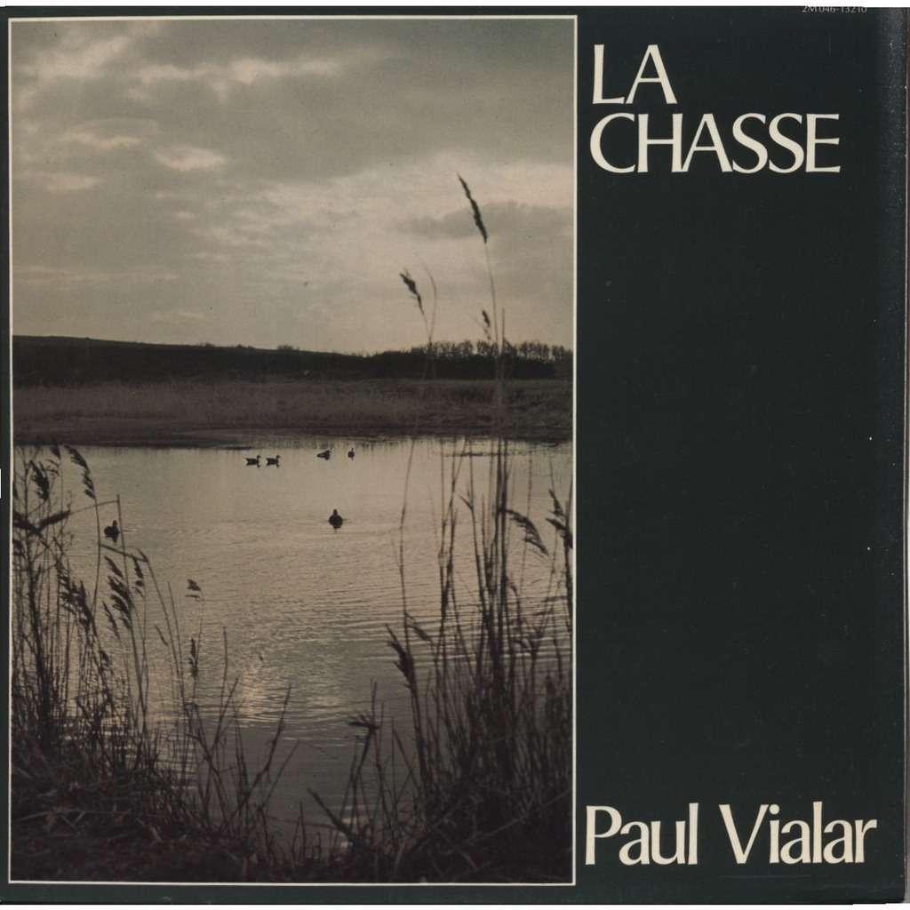 PAUL VIALAR - LE DEBUCHE DE PARIS La Chasse / Messe de St Hubert, Légende de St Hubert, etc. + INSERT