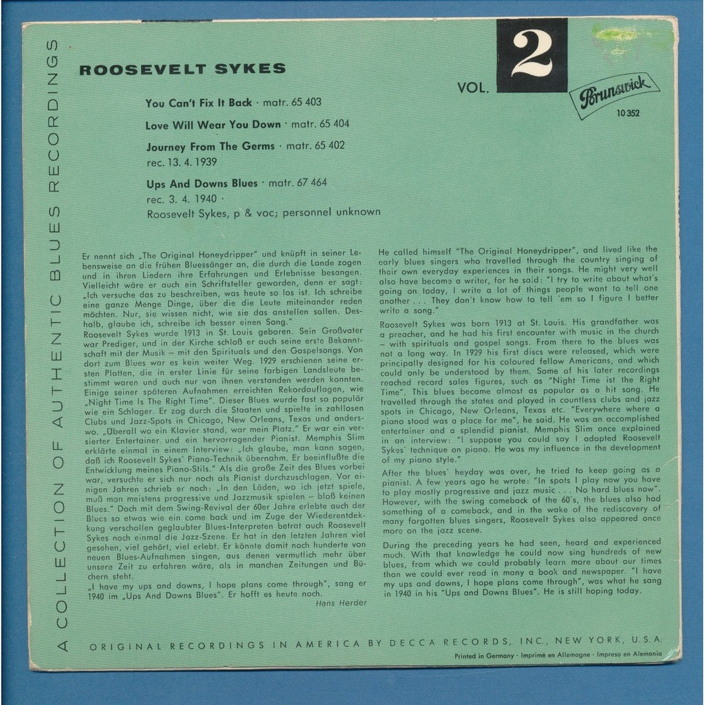 ROOSEVELT SYKES you can't fix it back - love will wear you down - journey from the germs - ups and downs blues