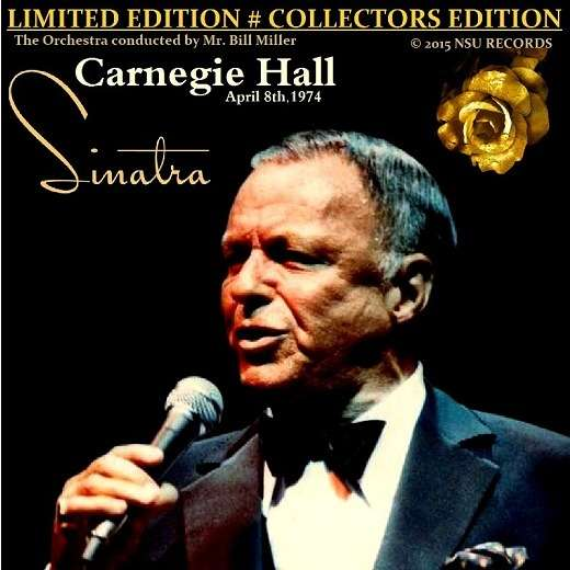 Live at carnegie hall 1974 apr 8 ltd cd by Frank Sinatra, CD with ...