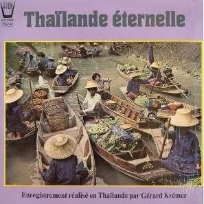 thaïlande éternelle enregistrement realisé en thailande par gerard kremer