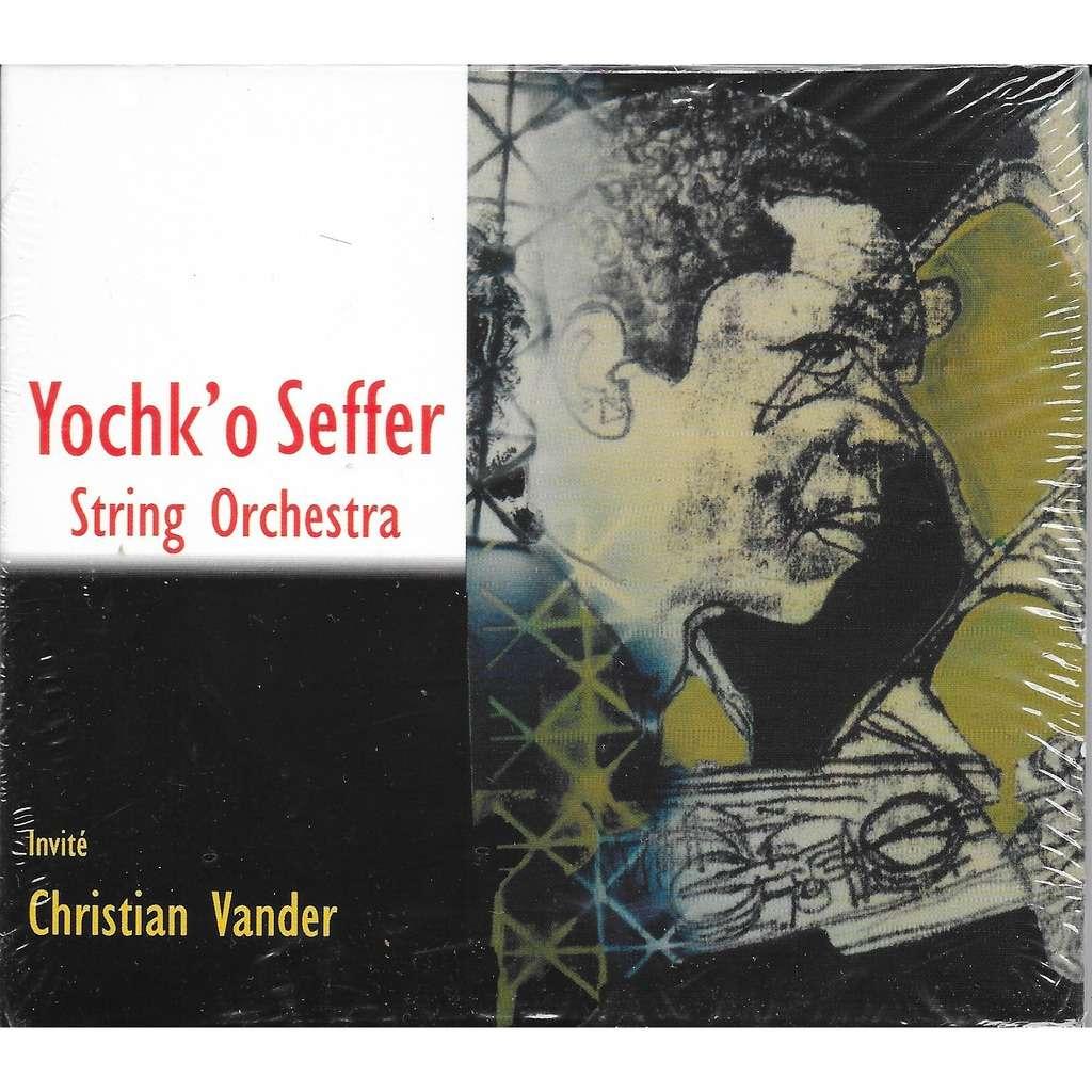 Yochk'o SEFFER STRING ORCHESTRA Yochk'o Seffer String Orchestra