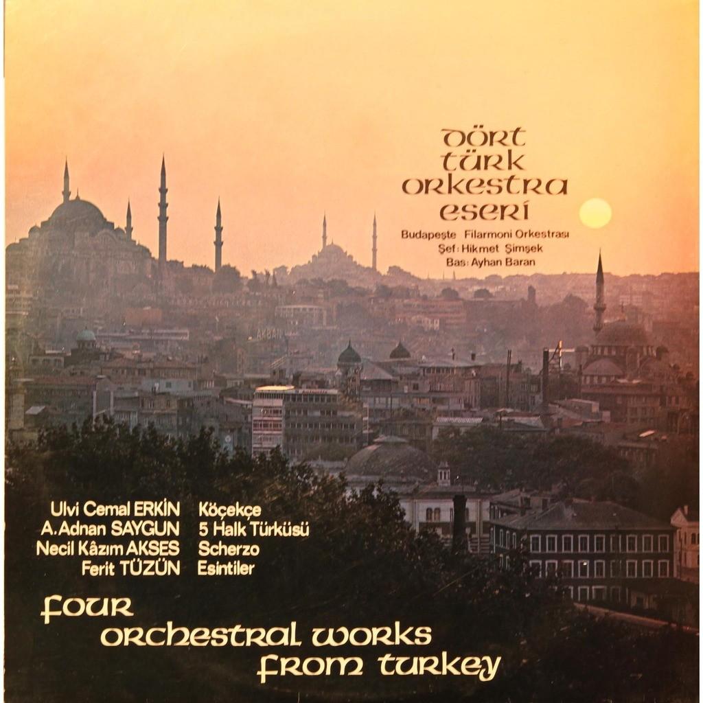 ... dort turk orkestra esert four orchestral works from turkey ...