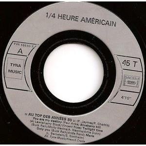 1/4 Heure Américain 1/4 Heure Américain - Au Top Des Années 50