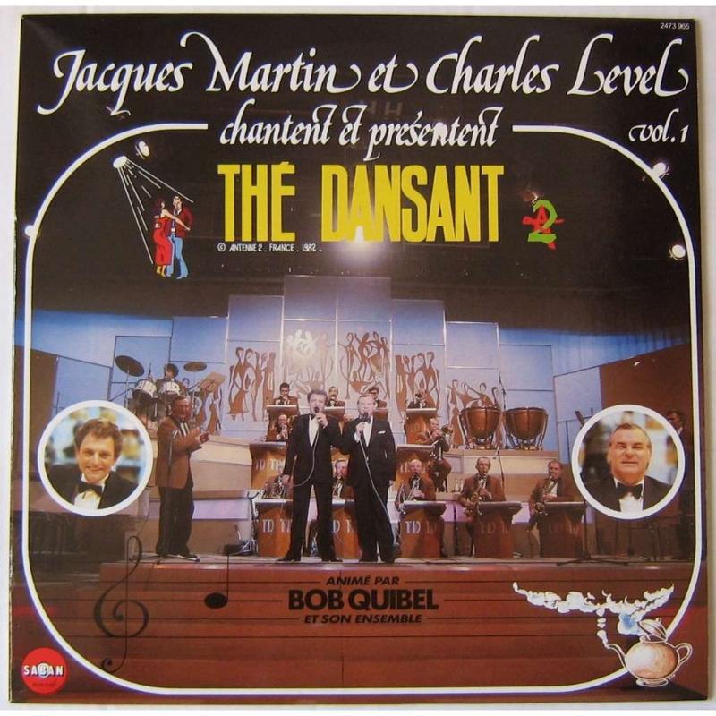 JACQUES MARTIN CHARLES LEVEL CHANTENT ET PRESENTENT THE DANSANT VOL 1