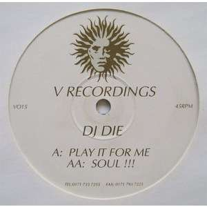 Die Play It For Me