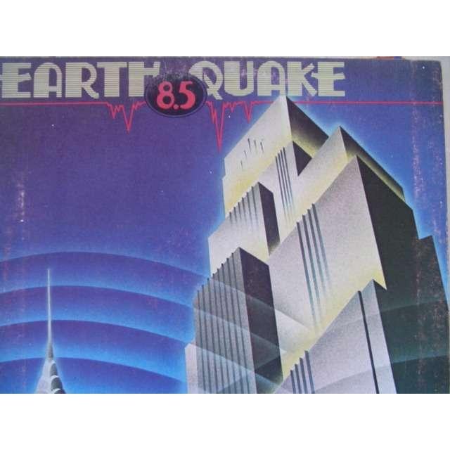 EARTH QUAKE 8.5