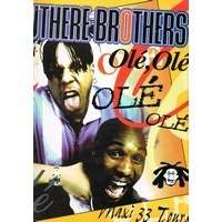outhere brothers the OLE, OLE