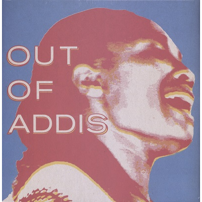 out of addis (various)