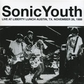 SONIC YOUTH ‎ - Live At Liberty Lunch Austin, Tx. November 26, 1988 (lp) - 33T