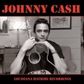 JOHNNY CASH - Louisiana Hayride Recordings (lp) - LP