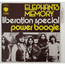 ELEPHANTS MEMORY - LIBERATION SPECIAL / POWER BOOGIE - 7inch SP x 2