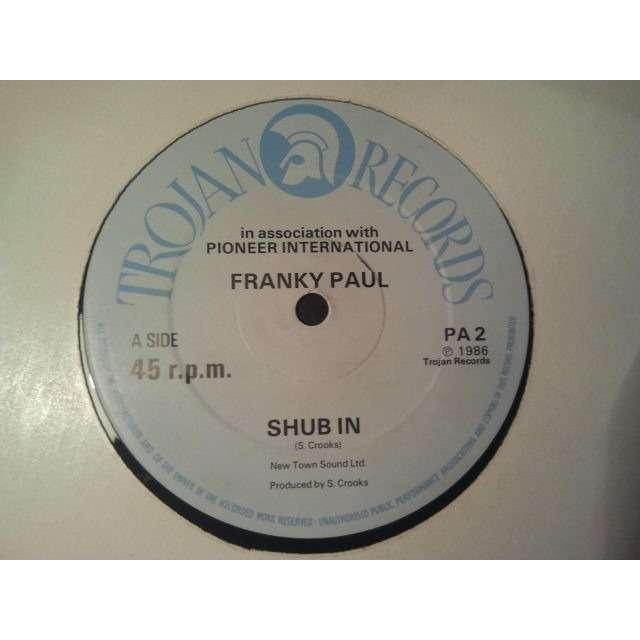 FRANKY PAUL / PIONEER INTERNATIONAL 'SHUB IN / SHUB IN DUB' ORIG.