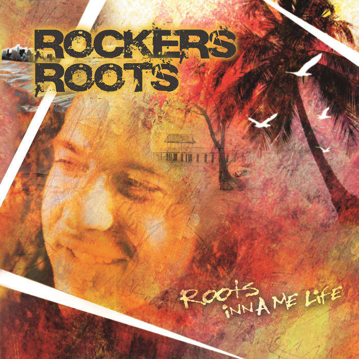 roots rockers ROOTS INNA ME LIFE