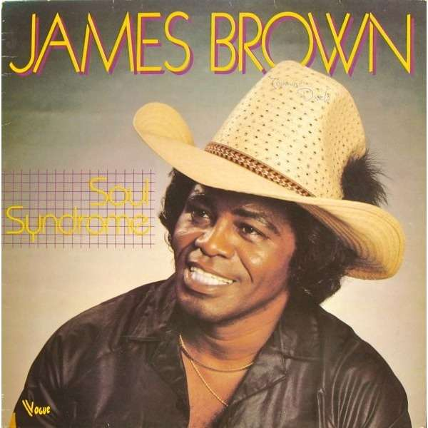 James Brown – Soul Syndrome
