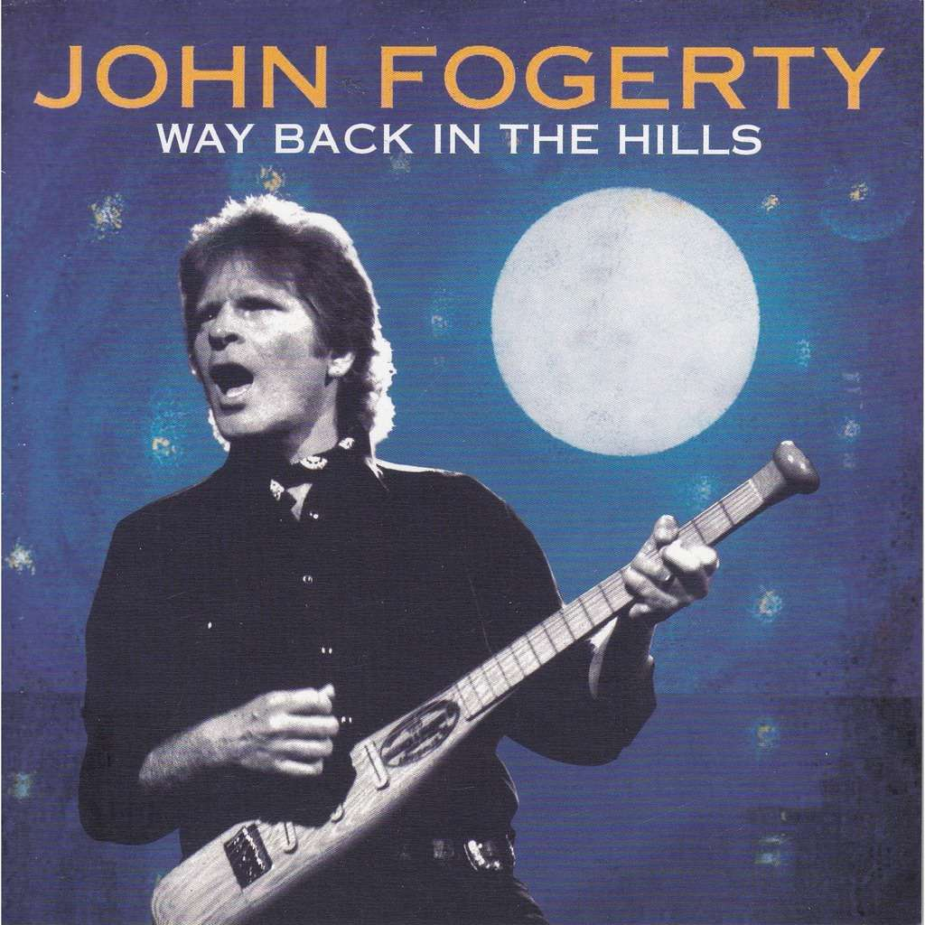 Way Back In The Hills By John Fogerty Cd With
