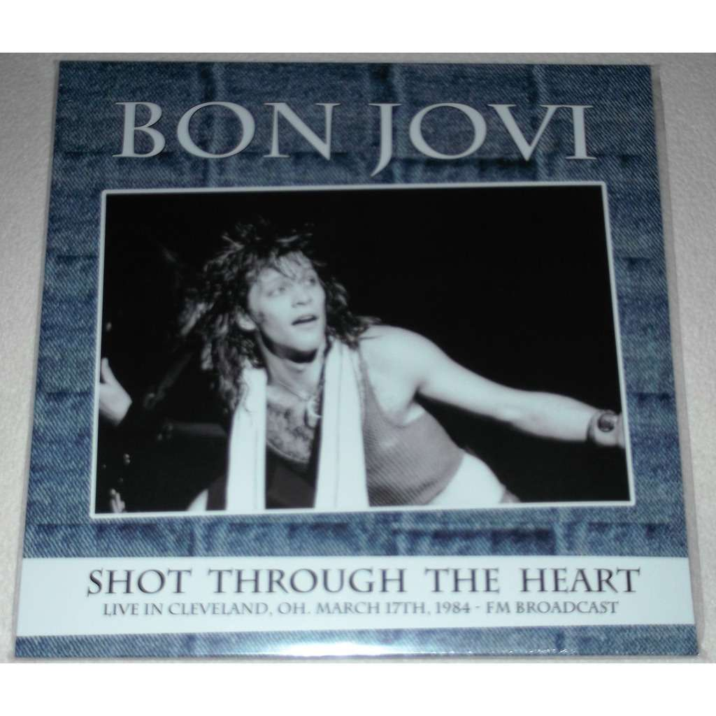 Bon Jovi Shot Through The Heart, Live In Cleveland, OH. March 17th, 1984 - FM Broadcast (2xlp)