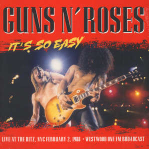 Guns N' Roses It's So Easy: Live At The Ritz 1988 FM Broadcast