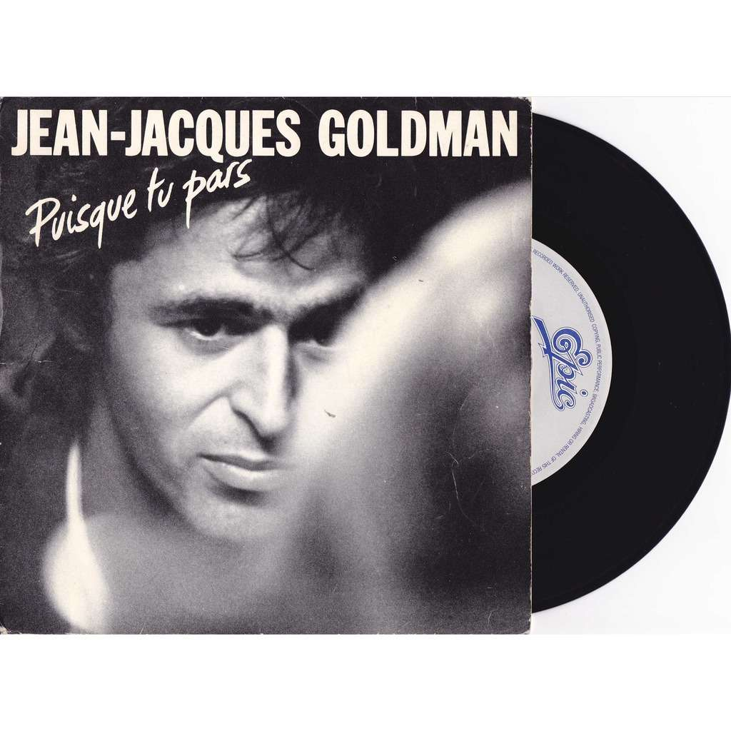 puisque tu pars jean jacques goldman