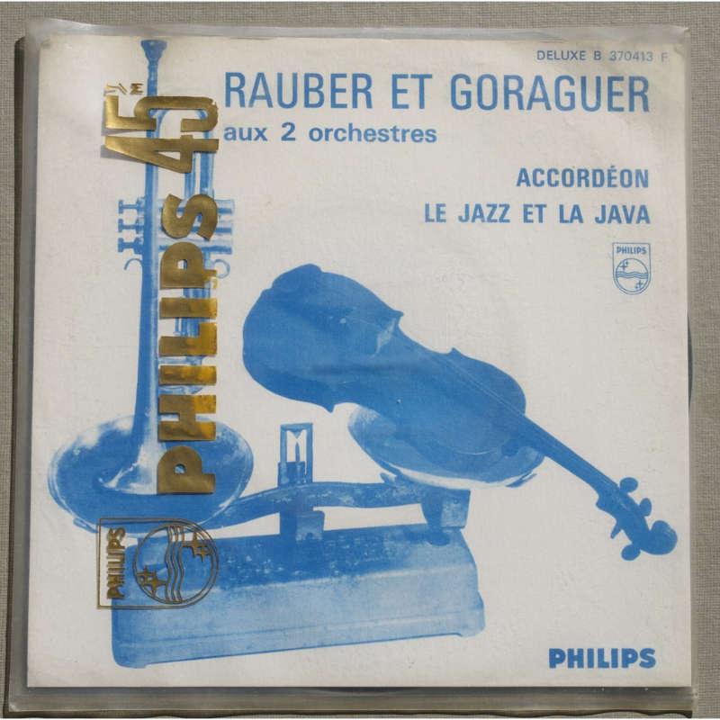 RAUBER ET GORAGUER (GAINSBOURG) ACCORDEON / LE JAZZ ET LA JAVA