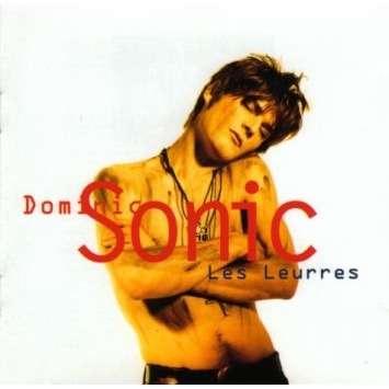 Dominic Sonic Les Leurres