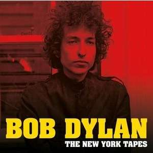 bob dylan the New York Tapes