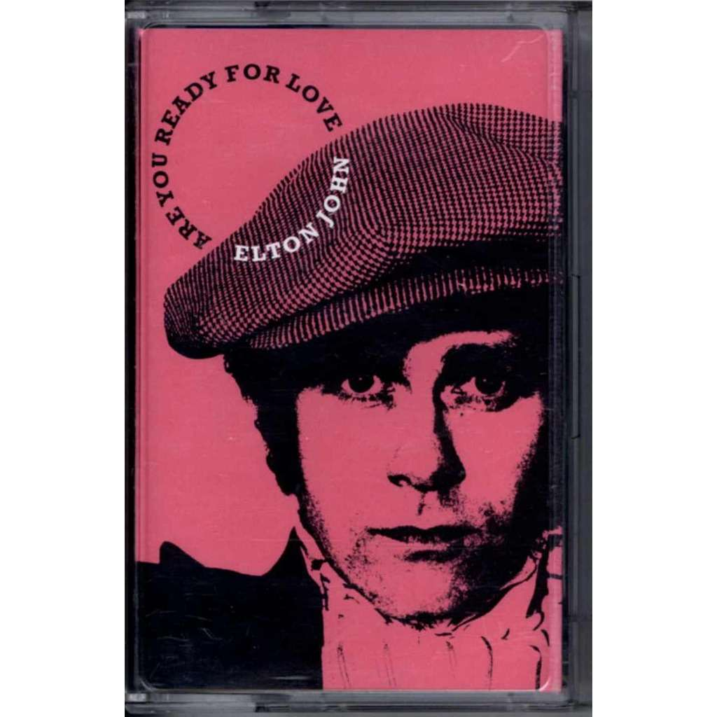 ELTON JOHN ARE YOU READY FOR LOVE