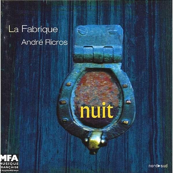 La Fabrique & Andre Ricros Nuit