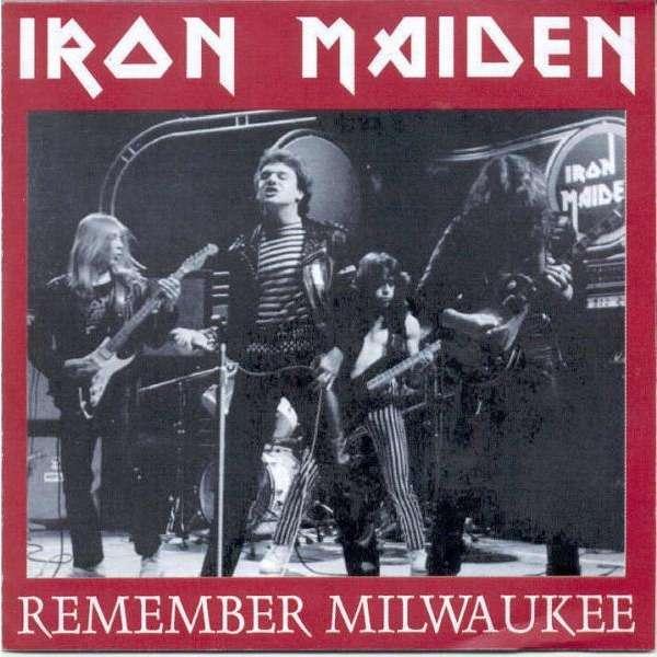 iron maiden Remember Milwaukee (26 June 1981)