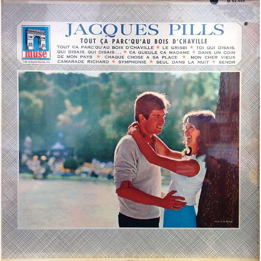 Jacques Pills Tout Ca Parc'qu'au Bois D'chaville