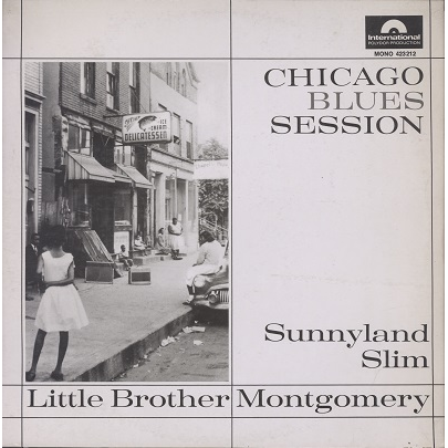 sunnyland slim / little brother montgomery chicago blues session