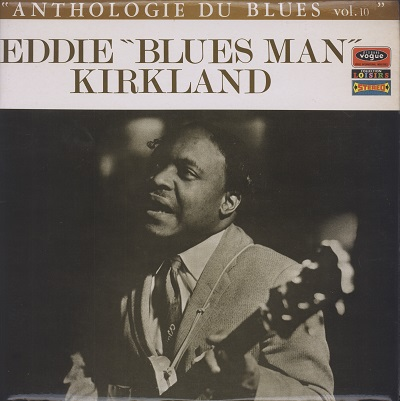 eddie kirkland anthologie du blues vol.10