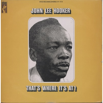 john lee hooker that's where it's at