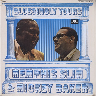 memphis slim & mickey baker bluesingly yours