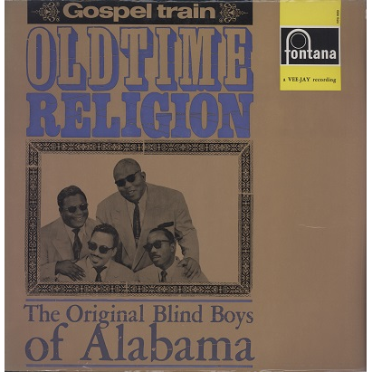 the original blind boys of alabama oldtime religion