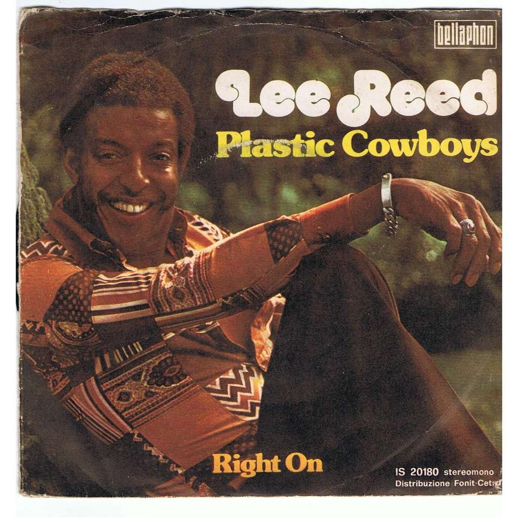 LEE REED PLASTIC COWBOYS / RIGHT ON