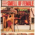 THE CRAMPS - Smell Of Female (lp) - 33T