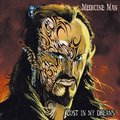 MEDICINE MAN - Lost In My Dreams (cd) - CD